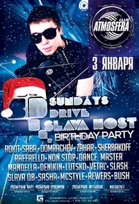 03/01 Симферополь, Atmosfera - SLAVA HOST B-DAY ★ SUNDAYS DRIVE!