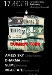 17/07 Севастополь, Artishock - Fu*k the Money Summer Tour